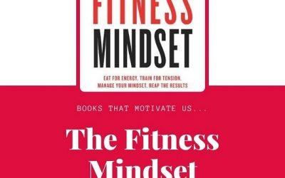 The Fitness Mindset and Other Motivation
