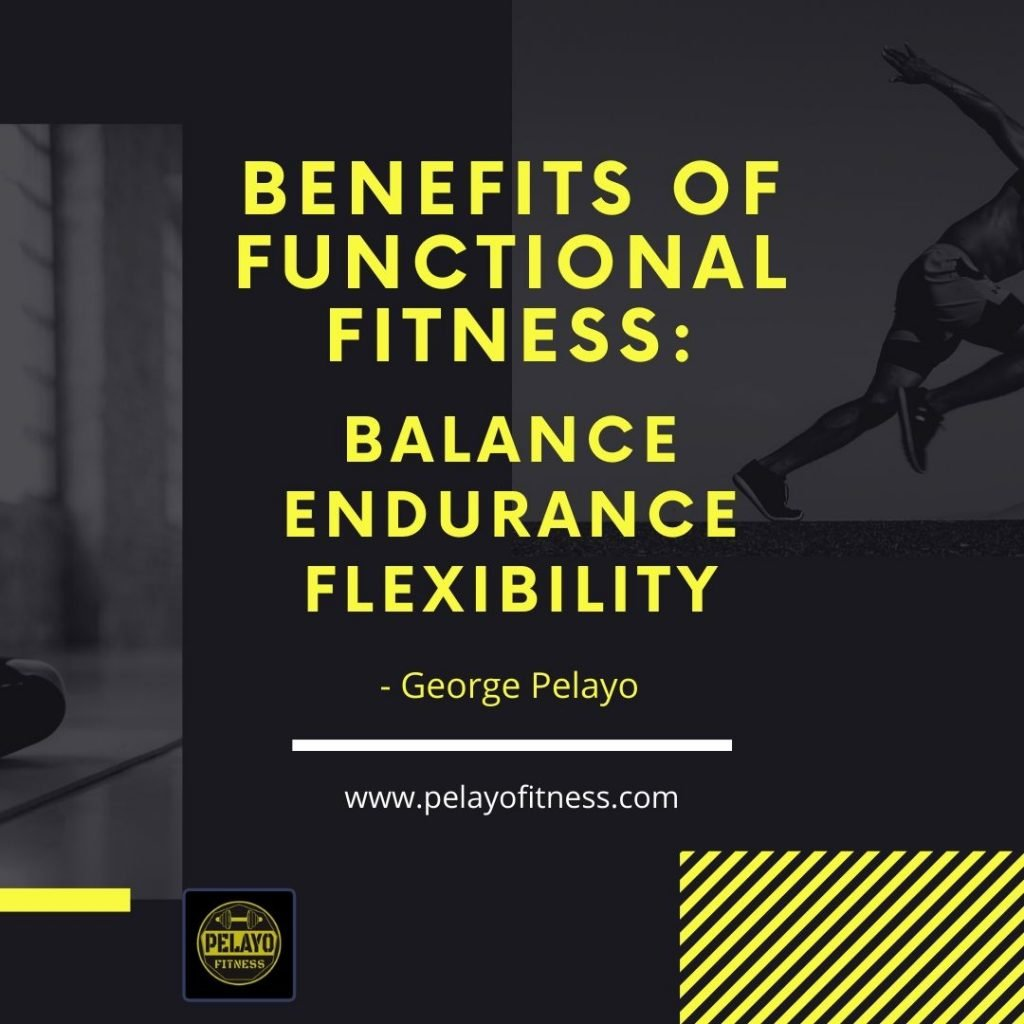 Functional Fitness Quote George Pelayo